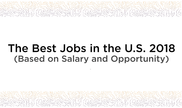 The Best Jobs In The U.S. 2018
