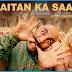Shaitan Ka Saala Lyrics Bala (Housefull 4) Sung Sohail Sen and Vishal Dadlani