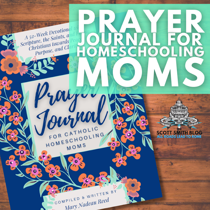 Catholic Prayer Journal for Homeschooling Moms: A 52-week Guided Devotional with Scripture, the Saints, and fellow Christians towards Peace, Purpose, and Clarity