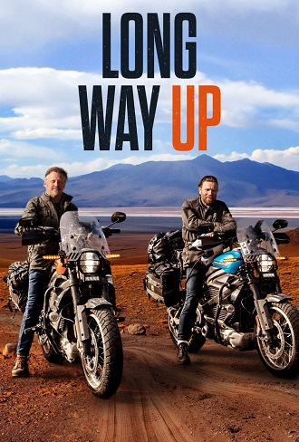 Long Way Up Season 1 Complete Download 480p & 720p All Episode