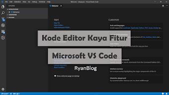 Visual Studio Code Review!! Kode Editor Kaya Fitur - ProgrammingTips