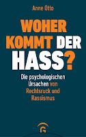 https://anjasbuecher.blogspot.com/2020/01/rezension-woher-kommt-der-hass-die.html
