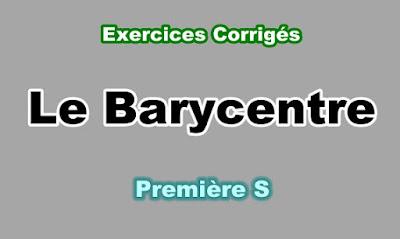Exercices Corrigés de Barycentre Première S PDF