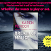 99¢ Book Blitz & Giveaway - Breath of Malice  by Karen Fenech