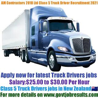 Am Contractors 2018 Ltd Class 5 Truck Driver Recruitment 2021-22