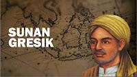 Sejarah Wali Songo Sunan GRESIK Alias Maulana Malik Ibrahim