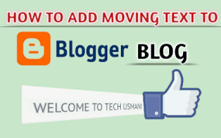 How to add moving text to blogger blog | Text Animation