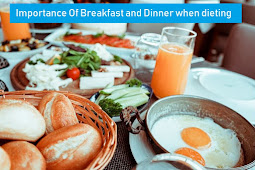 Importance of breakfast and dinner when dieting