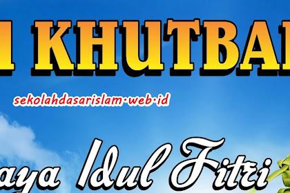 Khutbah Idul Fitri Terbaru 2018 / 1439 H Koleksi Download Terlengkap