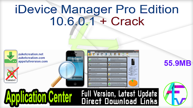 iDevice Manager Pro Edition 10.6.0.1 + Crack