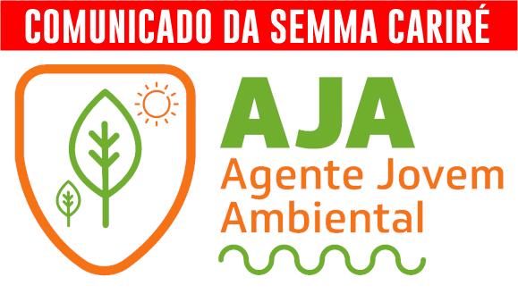 Comunicado da SEMMA Cariré sobre a seleção preliminar do Agente Jovem Ambiental (AJA)