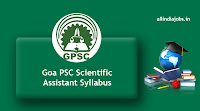 Goa PSC Scientific Assistant Syllabus