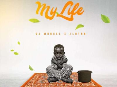 MUSIC: Zlatan Ibile – My Life (Prod. by Ditweni)