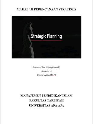 Makalah Perencanaan Strategis, Fungsi Perencanaan Strategis, tujuan Perencanaan strategis, proses Perencanaan Strategis