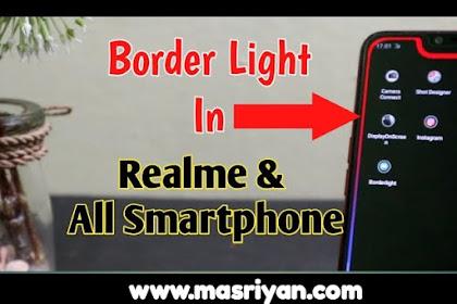Cara pasang border light pada realme dan Oppo