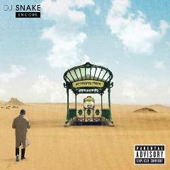 Download DJ Snake – Encore Full Album (2016)