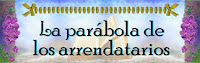 Resultado de imagen para La parábola de los labradores o arrendatarios