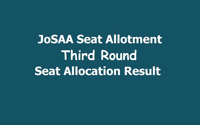 JoSAA Seat Allotment 2019: Third Round Seat Allocation Result released @josaa.nic.in