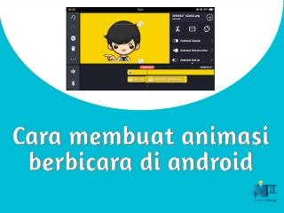 mastahteknologi-cara-membuat-animasi-berbicara-di-android