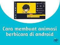 Cara membuat animasi berbicara di android