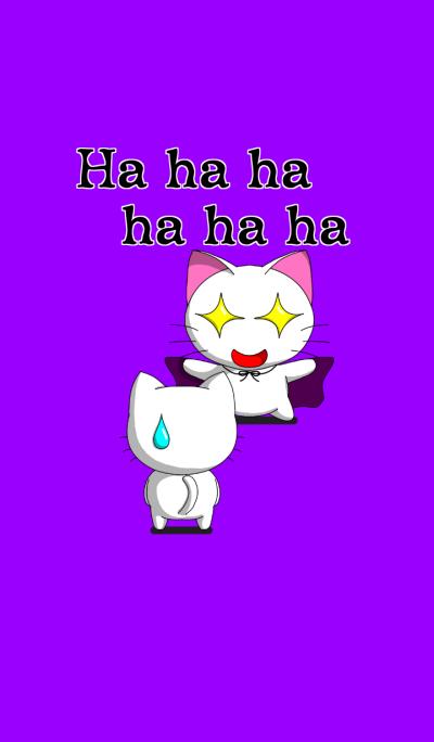 Ha ha ha ha ha ha
