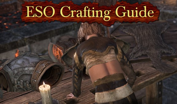 Easy Guide to ESO Crafting