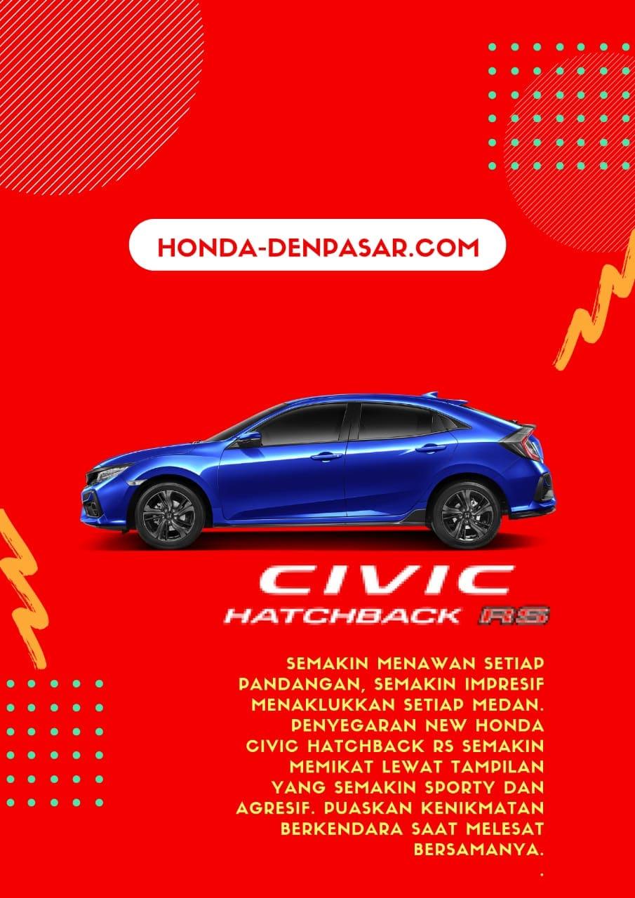 Honda Civic Hatchbck RS Bali, Harga Honda Civic Hatchback RS Bali, Promo Honda Civic Hatchback RS Bali