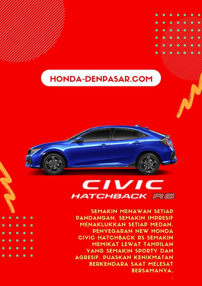 Promo Honda Civic Hatchback RS Bali