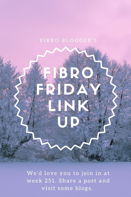 Fibro Friday blog link up week 251