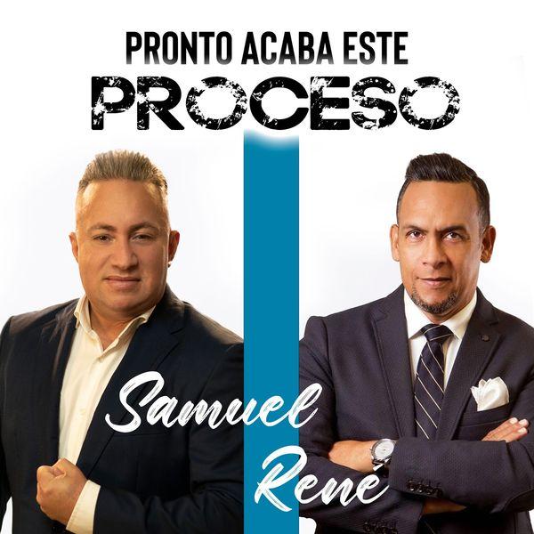 Samuel Hernandez – Pronto Acaba Este Proceso (Feat.Rene Gonzalez) (Single) 2021 (Exclusivo WC)