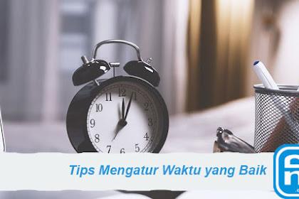 7 Cara Mengatur Waktu dengan Baik untuk Keseharianmu