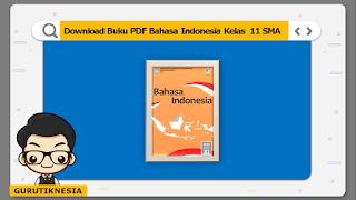 download ebook pdf  buku digital bahasa indonesia kelas 11 sma/ma