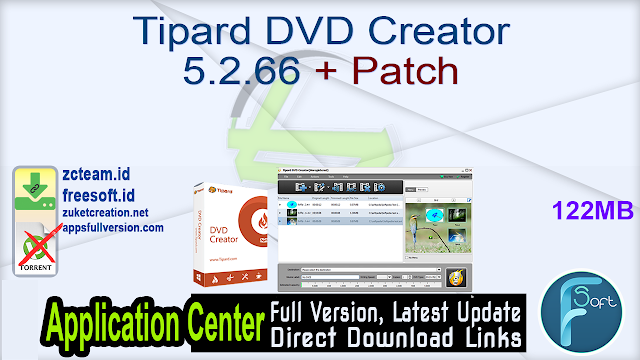 Tipard DVD Creator 5.2.66 + Patch_ ZcTeam.id