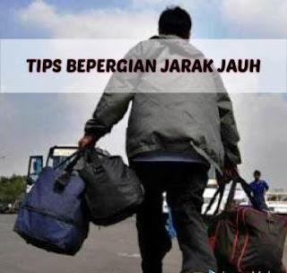 TIPS BEPERGIAN JARAK JAUH