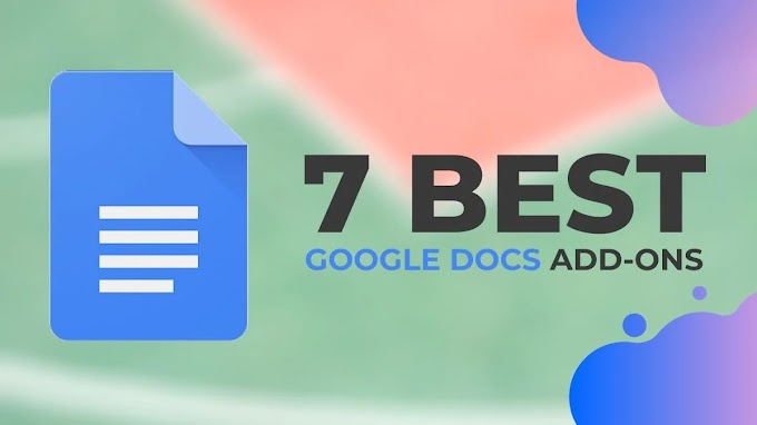 7 Best Google Docs Add-ons To Try