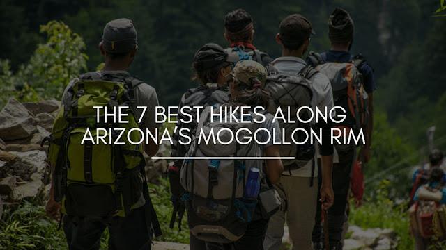 The 7 Best Hikes Along Arizona's Mogollon RIm