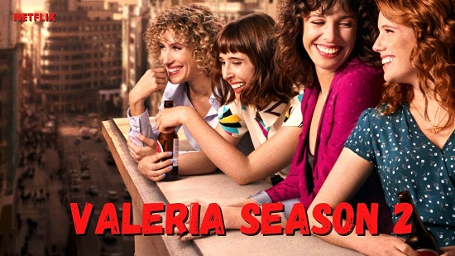Valeria Season 2 Trailer