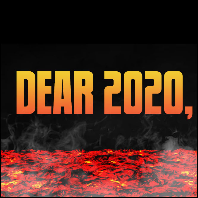 Dear 2020: Here we fucking go again