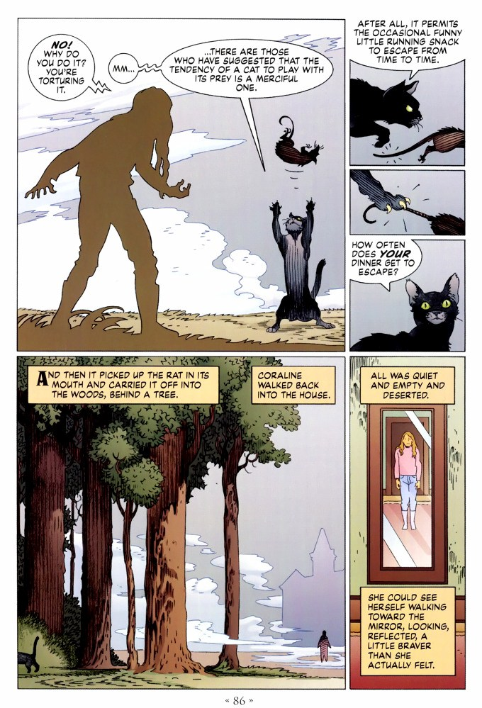 Read page 86, from Nail Gaiman and P. Craig Russell's Coraline graphic novel