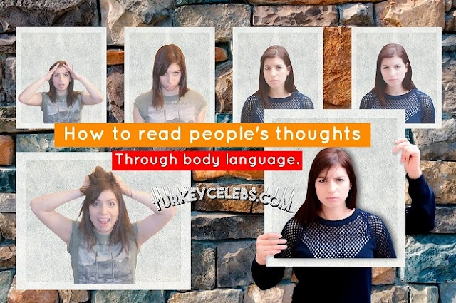 How to read people's thoughts through body language.