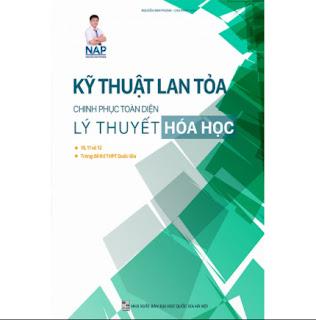Kỹ Thuật Lan Tỏa Chinh Phục Toàn Diện Lý Thuyết Hóa Học (Lớp 10 – 11 – 12) ebook PDF-EPUB-AWZ3-PRC-MOBI