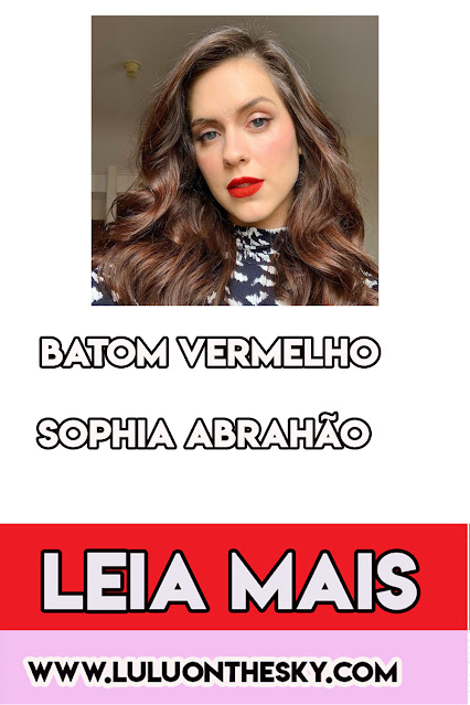 O Batom Vermelho da Sophia Abrahão