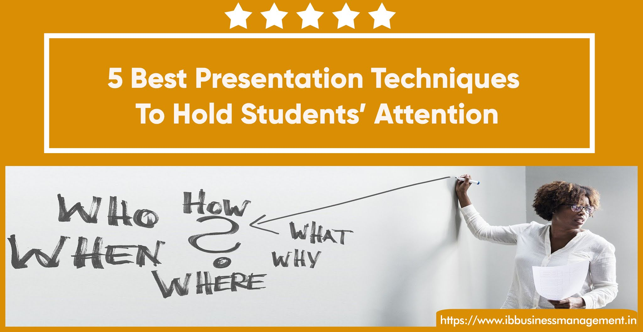 5 Best Presentation Techniques To Hold Students' Attention