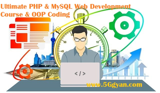 Ultimate PHP & MySQL Web Development & OOP Coding