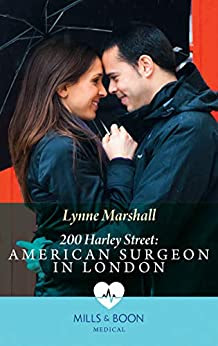 American Surgeon in London by Lynne Marshall Medical romance Mills & Bon