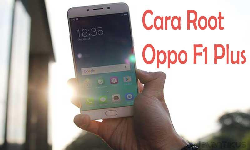 Cara root Oppo f1 Plus