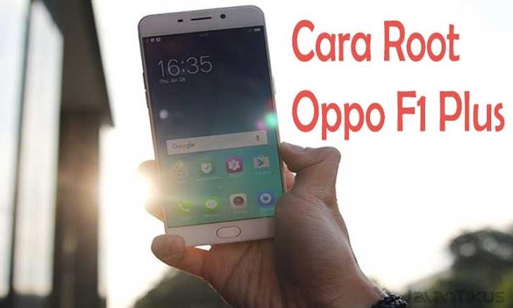Cara Mudah Root Oppo F1 Plus X9009 tanpa PC