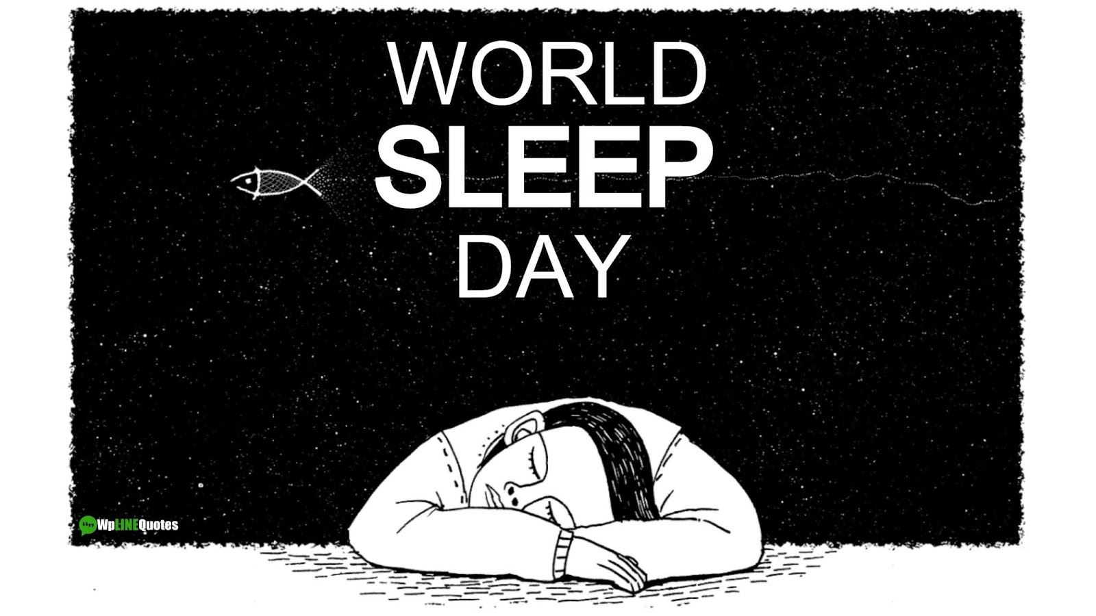 World Sleep Day Quotes, Wishes, Facts, Theme, Activities, Campaign, Images