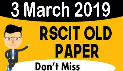 RSCIT old paper in hindi, RSCIT Old paper 3 march 2019, 018 Rscit paper, learn rscit, LearnRSCIT.com, LiFiTeaching, RSCIT, RKCL, Rscit old paper  3 march 2019 online test, rscit old paper 3 march 2019 vmou, rscit old paper 3 march 2019 with answer key, rscit old paper 3 march 2019 with solution, rscit old paper 3 march 2019 and answer key, rscit old paper 3 march 2019 ans, rscit old question paper 3 march 2019 with answers in hindi, rscit old questions paper 3 march 2019, rkcl rscit old paper 3 march 2019, rscit previous solved paper 3 march 2019, RSCIT website