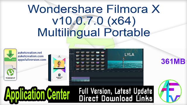 Wondershare Filmora X v10.0.7.0 (x64) Multilingual Portable